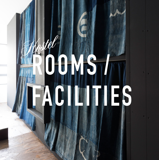 Hostel   Rooms / Facility 宿泊案内
